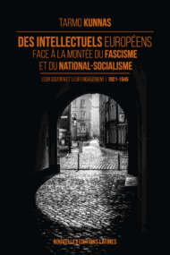 Des intellectuels européens face à la montée du fascisme et du national-socialisme