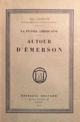 La pensée américaine - Autour d'Emerson