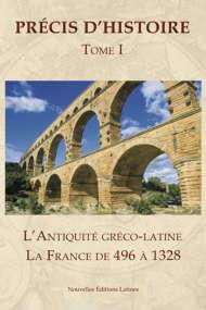 L'antiquité Gréco-Latine La France de 496 à 1328