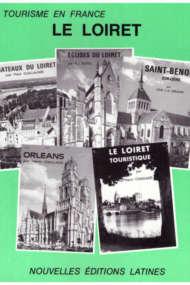 le tourisme en france - le loiret